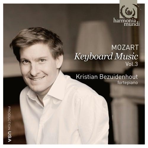 Mozart: Keyboard Music Vol. 3 by Kristian Bezuidenhout