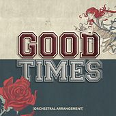 Good Times (Orchestral Arrangement) von All Time Low