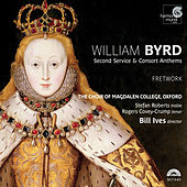 Byrd: Second Service & Consort Anthems by Various Artists
