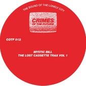 The Lost Cassette Trax, Vol. 1 - Single von Mystic Bill