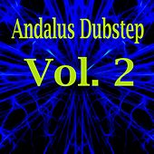 Andalus Dubstep, Vol. 2 by Various Artists