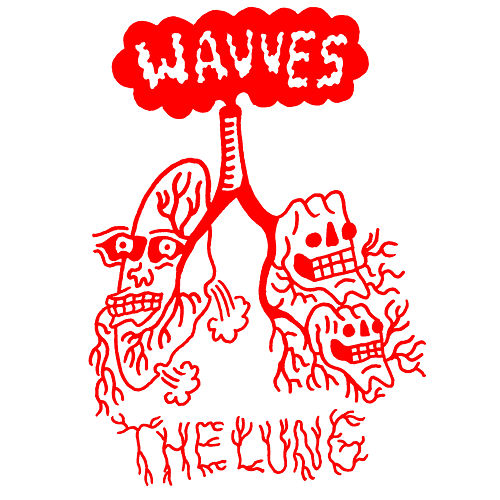 The Lung by Wavves