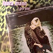 I Got You by Laura Mann