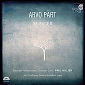 Arvo Pärt: Da pacem by Estonian Philharmonic Chamber Choir and Paul Hillier