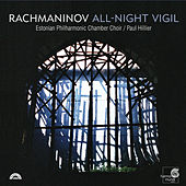 Rachmaninov: Vespers & Complete All-Night Vigil by Various Artists