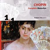 Chopin: Complete Mazurkas de Frederic Chiu