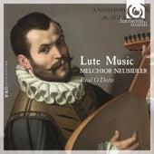Melchior Neusidler: Lute Music by Paul O'dette