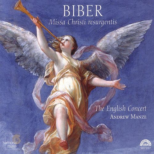 Biber: Missa Christi resurgentis by The English Concert and Andrew Manze