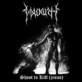 Shoot to Kill (Je$us) by Malkuth