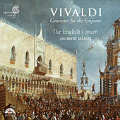 Vivaldi: Concertos for the Emperor by The English Concert and Andrew Manze
