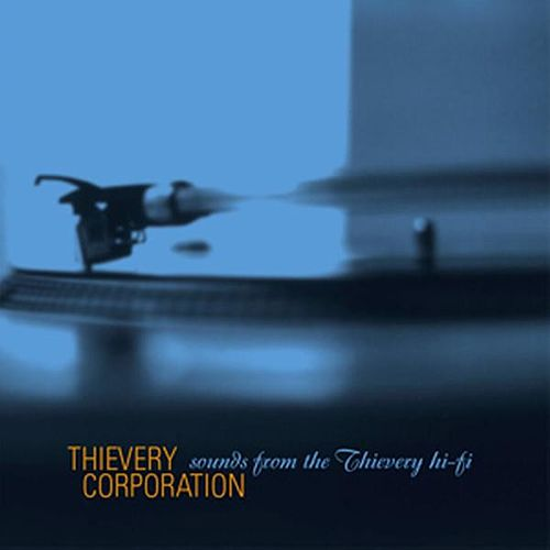 Sounds From The Thievery Hi-Fi by Thievery Corporation