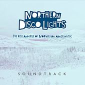 Northern Disco Lights - Soundtrack - EP by Various Artists