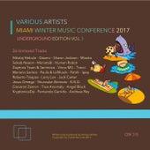 Miami Winter Music Conference 2017 (Underground Edition), Vol. 3 - EP von Various Artists