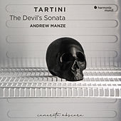 Tartini: The Devil's Sonata and Other Works by Andrew Manze