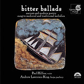 Bitter Ballads - Ancient and Modern Poetry Sung to Medieval and Traditional Melodies de Various Artists