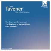 John Tavener: Eternity's Sunrise by Various Artists