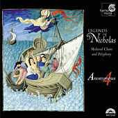 Legends of St. Nicholas - Medieval Chant & Polyphony by Anonymous 4