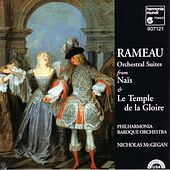 Rameau: Orchestral Suites from Naïs and Le temple de la gloire by Philharmonia Baroque Orchestra and Nicholas McGegan