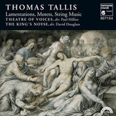 Thomas Tallis: Lamentations, Motets & String Music by Various Artists