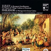 Lully: Le bourgeois Gentilhomme - Philidor: Le Mariage de la Grosse Cathos de Various Artists