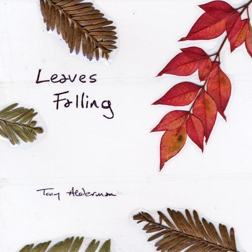 Leaves Falling by Tony Alderman