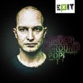 Underground Pop by Exit