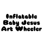 Inflatable Baby Jesus by Art Wheeler