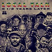 Local Talk 5 1/2 Years Later - EP by Various Artists