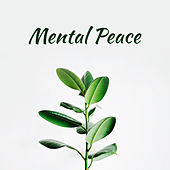 Mental Peace – Relaxing Music for Meditation & Relaxation, Sleep, Rest, New Age 2017 by Nature Sounds (1)
