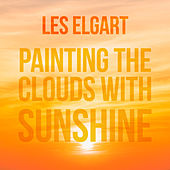 Painting the Clouds wirh Sunshine de Les Elgart