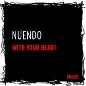 With Your Heart by Nuendo