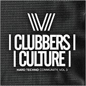 Clubbers Culture: Hard Techno Community, Vol.3 - EP by Various Artists