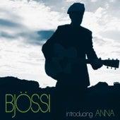 Bjössi - Introducing Anna by Björn Thoroddsen