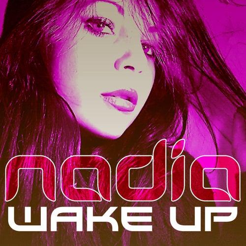 Wake Up by Nadia