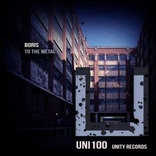 To The Metal by DJ  Boris