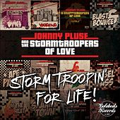 Storm Troopin For Life - EP von Johnny Pluse