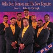 Lord Take Us Through de Willie Neal Johnson