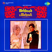 Mehboob Ki Mehndi (Original Motion Picture Soundtrack) by Various Artists