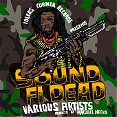 Sound Fi Dead by Various Artists