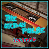 The Urban Pulse,Vol.8 von Various Artists