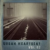 Urban Heartbeat,Vol.62 by Various Artists