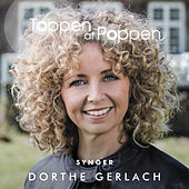 Toppen Af Poppen 2017 synger Dorthe Gerlach von Various Artists