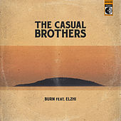 Burn by Casual Brothers