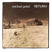 Return by Michael Gettel