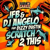 Scratch 2 This (feat. Dizzy Dustin) by Jfb