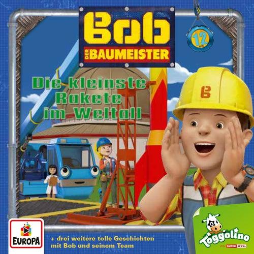 012/Die kleinste Rakete im Weltall von Bob der Baumeister