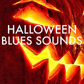 Halloween Blues Sounds by Various Artists