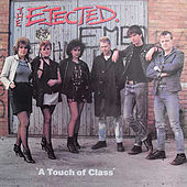 A Touch of Class von The Ejected