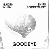Goodbye by Björn Skifs