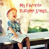 My Favorite Playtime Songs by Canciones Infantiles